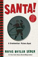 Scanimation: Santa! : A Scanimation Picture Book by Rufus Butler Seder