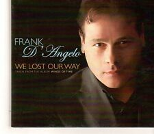 (GC509) Frank D'Angelo, We Lost Our Way - DJ CD