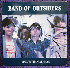 Band of Outsiders longer than Always