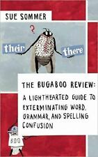 Excellent, The Bugaboo Review: A Lighthearted Guide to Exterminating Confusion a