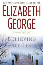 Believing the Lie (Inspector Lynley Mystery, Book 17) by Elizabeth George
