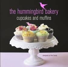 The Hummingbird Bakery Cupcakes and Muffins by Tarek Malouf (Hardback, 2010)