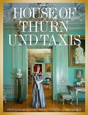 HOUSE OF THURN UND TAXIS - MARIAE GLORIA THURN UND TAXIS (HARDCOVER) NEW