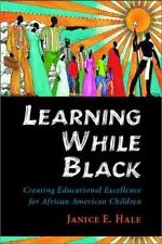 Learning While Black: Creating Educational Excellence for African American Child
