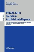 Lecture Notes in Computer Science Ser.: PRICAI 2014: Trends in Artificial...