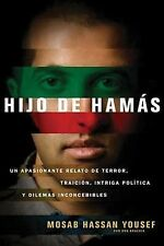 Hijo de Hamas by Mosab Hassan Yousef and Ron Brackin (2011, Paperback)
