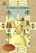 The Shadows of Ghadames by Joelle Stolz (2006, Paperback)