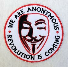 We are Anonymous Revolution is Coming V for Vendetta Embroidered Iron on Patch
