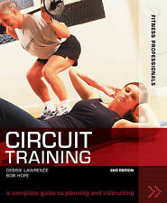 Fitness Professionals Circuit Training: A Complete Guide to Planning and...