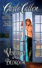 The Viscount in Her Bedroom (The Sisters of Willow Pond) Callen, Gayle Mass Mar