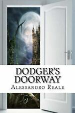 Dodger's Doorway by Alessandro Reale (2011, Paperback)