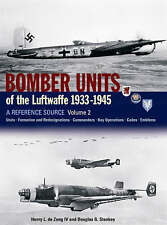 Bomber Units of the Luftwaffe 1933-1945 - A Reference Source - Vol. 2 - New Copy
