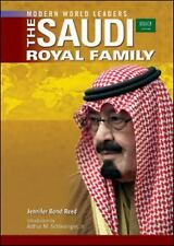The Saudi Royal Family (Modern World Leaders)-ExLibrary
