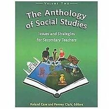 The Anthology of Social Studies: Volume 2, Issues and Strategies for Secondary..