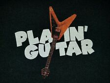 "PLAYIN GUITAR Black T-Shirt - ""You Can Never Have Too Many Guitars"" Rock Jazz"