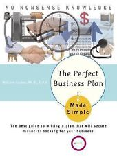 The Perfect Business Plan Made Simple: The best guide to writing a plan that wil