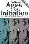 AGES OF INITIATION ~ The 1st Two Christian Millennia ~ Paul Turner ~ CD Included