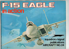 SQUADRON/SIGNAL PUBLICATIONS AIRCRAFT 24 - F-15 EAGLE IN ACTION