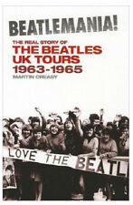 Beatlemania!: The Real Story of The Beatles UK Tours Paperback Book