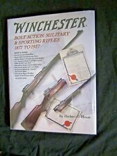 Winchester Bolt Action Military & Sporting Rifles 1877 to 1937, Herbert G. Houze