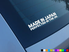 MADE IN JAPAN PERFECTED UK FUNNY CAR STICKER DECAL VINYL EK9 EP3 FN2 JDM JAP