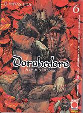 DOROHEDORO n° 6 - Prima Edizione Planet Manga