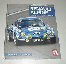 Bildband Renault Alpine A110 A310 R5 GTA V6 A610 - Geschichte - Technik - Mythos