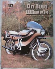 On Two Wheels magazine The inside story of Motor Cycling Issue 117