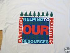 Evergreen Industries Helping conserve Forest resources T Shirt Size L