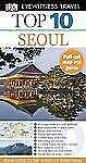 Top 10 Seoul (EYEWITNESS TOP 10 TRAVEL GUIDE)-ExLibrary