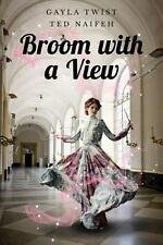 Broom with a View by Ted Naifeh and Gayla Twist (2013, Paperback)