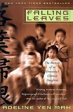 G, Falling Leaves: The Memoir of an Unwanted Chinese Daughter, Adeline Yen Mah,