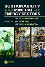 Sustainability in the Mineral and Energy Sectors (2016, Hardcover)