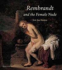 Rembrandt and the Female Nude (Amsterdam Studies in the Dutch Golden A-ExLibrary