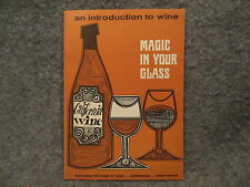 1966 California Wine Magic In Your Glass Introduction To Wine Booklet MG 2-67