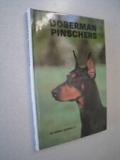 Dobermann Pinschers book by Kerry Donnelly, Hardcover 1979