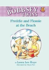 Freddie And Flossie at the Beach (The Bobbsey Twins)