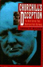 Churchill's Deception: The Dark Secret That Destroyed Nazi Germany-ExLibrary