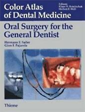 Oral Surgery for the General Dentist (Color Atlas of Dental Medicine), Shelly Sa
