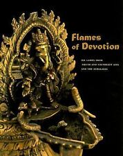 Flames of Devotion: Oil Lamps from South and Southeast Asia and the Himalayas, A