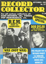 RECORD COLLECTOR Magazine Sept 1992 No 157 - R.E.M Bob Dylan Was(Not Was) FCUK