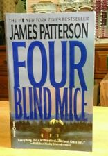 Four Blind Mice by James Patterson (2002, PB)