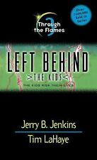 Acc, Through the Flames (Left Behind: The Kids #3), Jerry B. Jenkins, Tim LaHaye