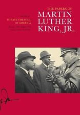The Papers of Martin Luther King, Jr., Volume VII: To Save the Soul of America,