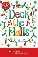 Pocket Posh Christmas Logic 5: 100 Puzzles Deck the Halls by The Puzzle Society