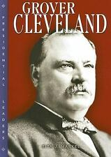 Grover Cleveland (Presidential Leaders)