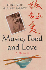 Music, Food and Love, Guo Yue, Clare Farrow, Very Good Book