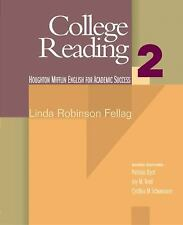 College Reading: English for Academic Success by Linda Robinson Fellag (2004,...