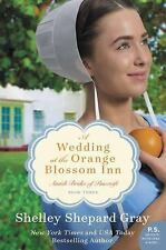 A Wedding at the Orange Blossom Inn: Amish Brides of Pinecraft-ExLibrary