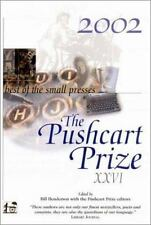 The Pushcart Prize Xxvi: Best of the Small Presses 2002 (Pushcart Prize)